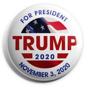 Trump November, 3 2020 Campaign Button
