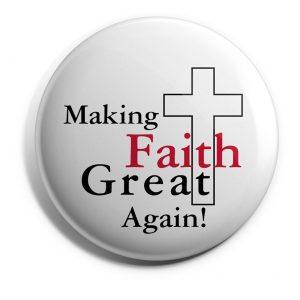 Making Faith Great Again Button