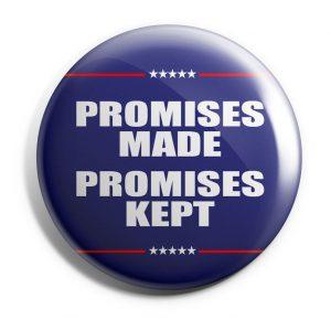 Promises Campaign Button