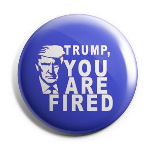 Trun, You are fired button