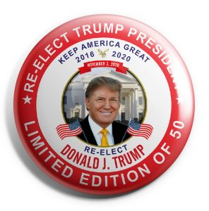 Trump Limited Edition of 50 Buttons