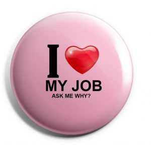 Herbalife Button Type I Love My Job (HERB-04)
