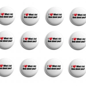 I love what I do Herbalife 12-Pack Buttons (HERB-SE-010-X12)