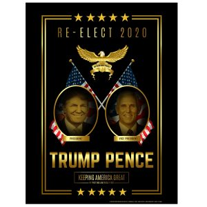 Re-Elect Trump Pence Wholesale Campaign Posters
