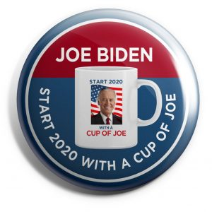 Cup of Joe Campaign Buttons
